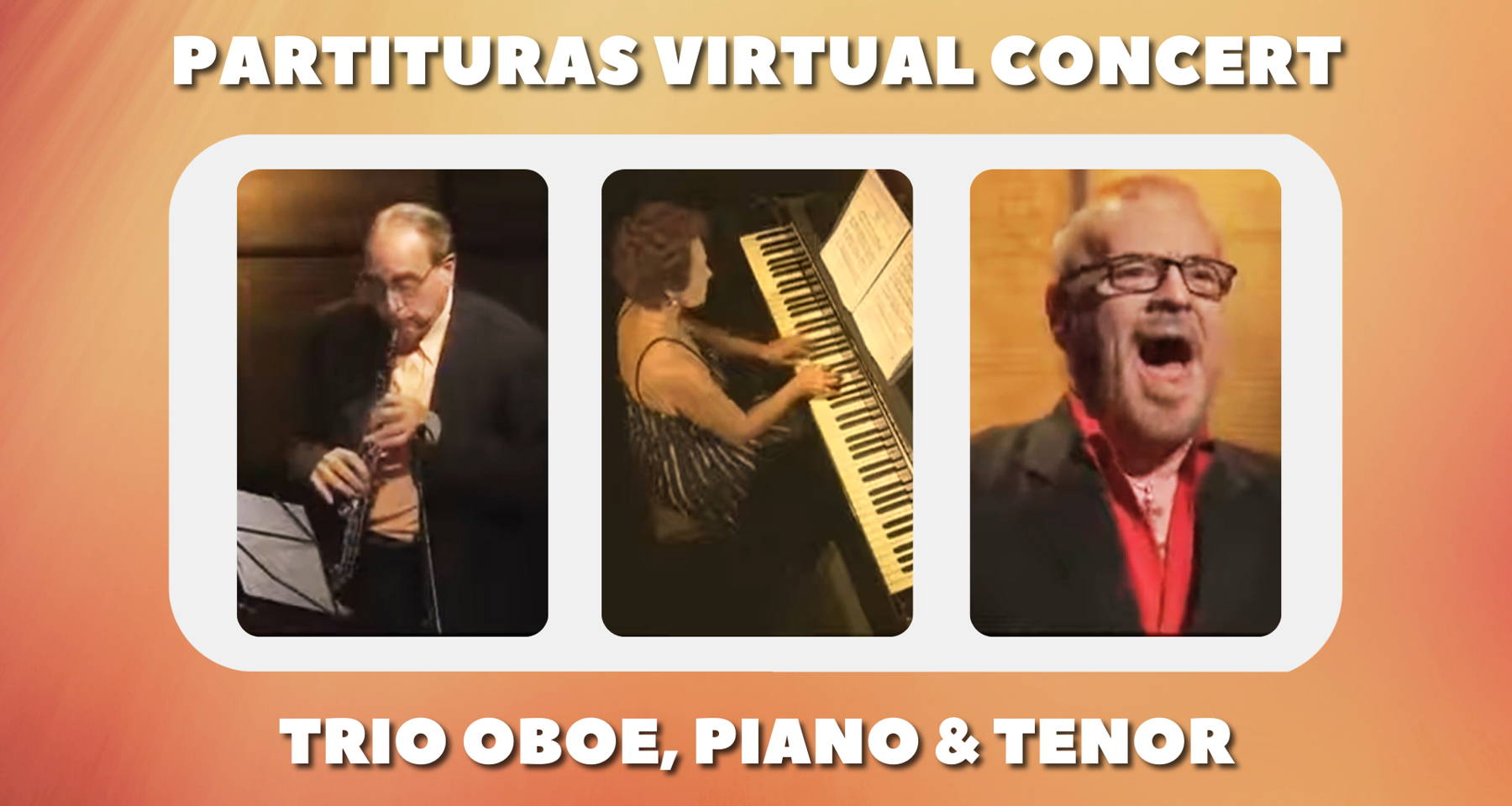 A virtual musical voyage featuring a tenor, oboist and pianist