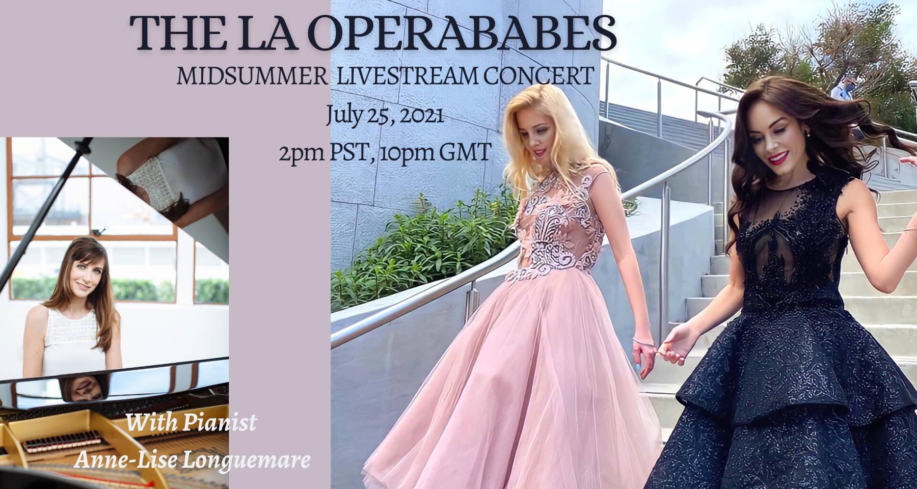The LA OperaBabes: A Midsummer Livestream Concert