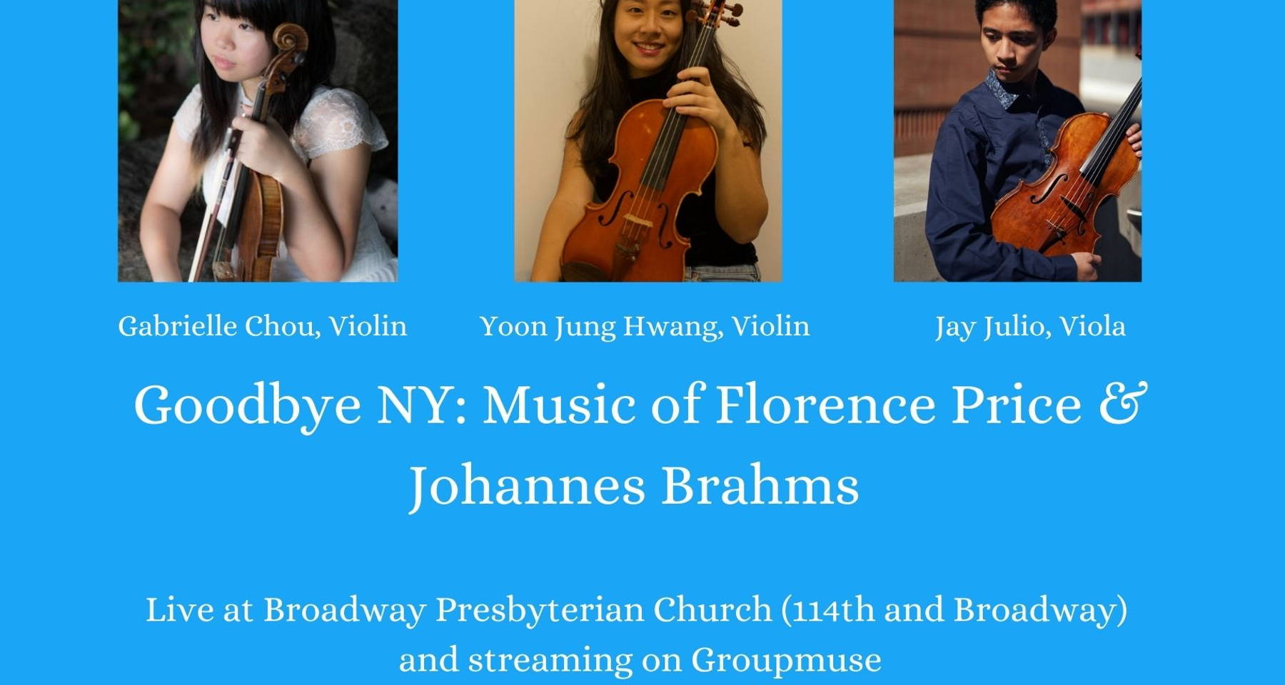 Goodbye NY: Music of Florence Price & Johannes Brahms (In-Person!)