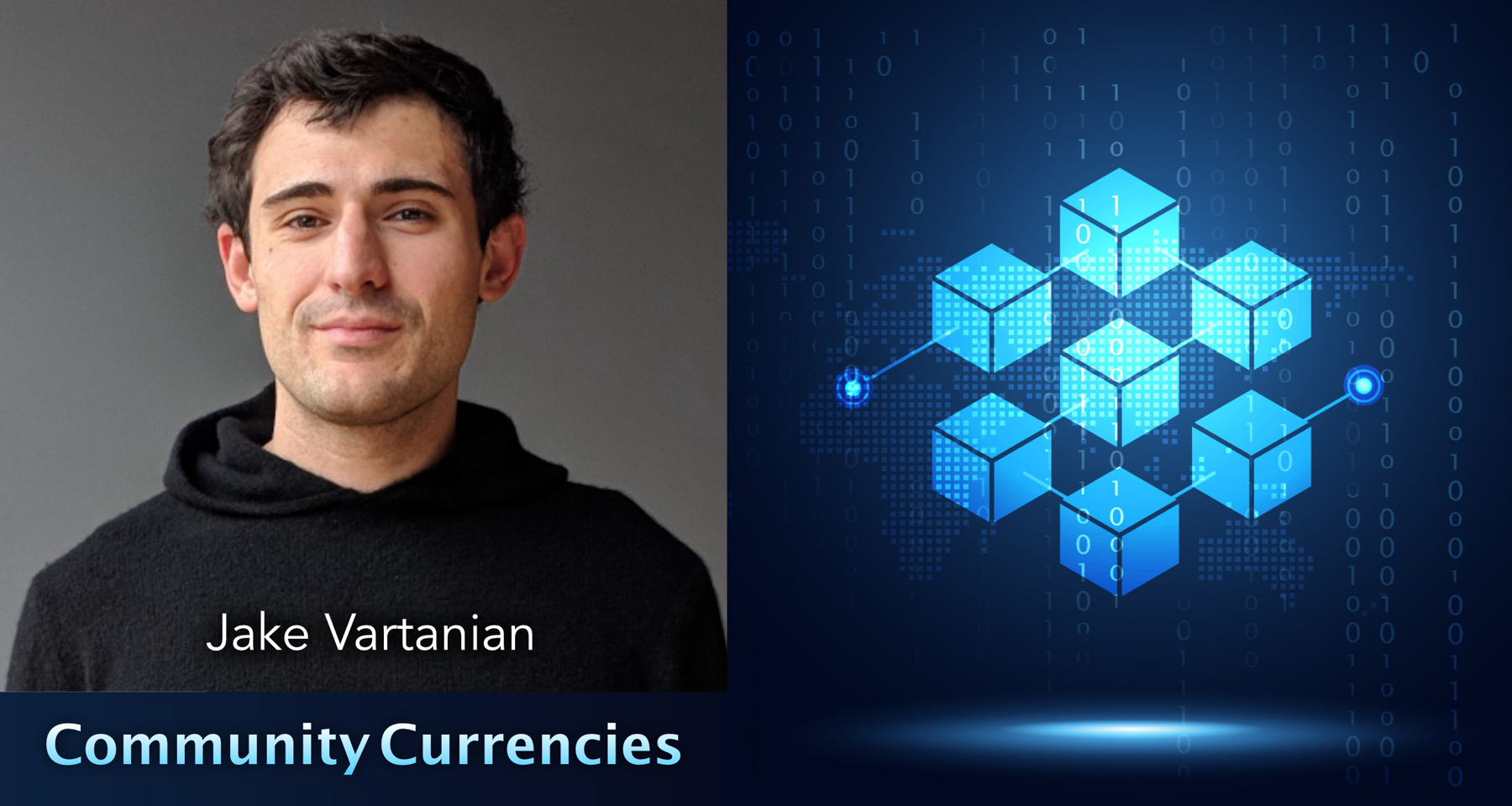 Groupmuse and the Blockchain: Community Currencies with Jake Vartanian