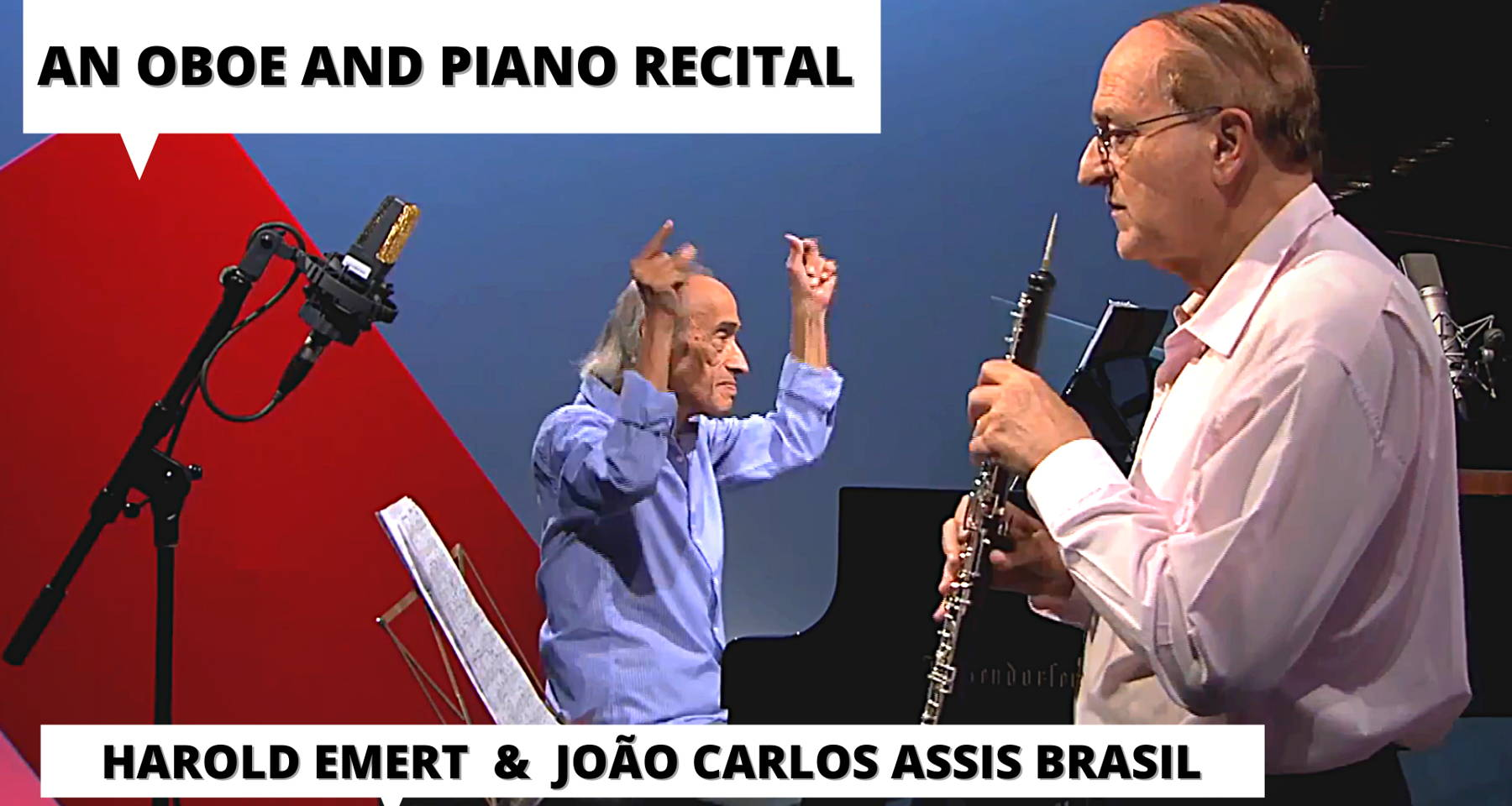 Harold Emert & João Assis Brasil - An oboe and piano recital from Ravel to Michel Legrand