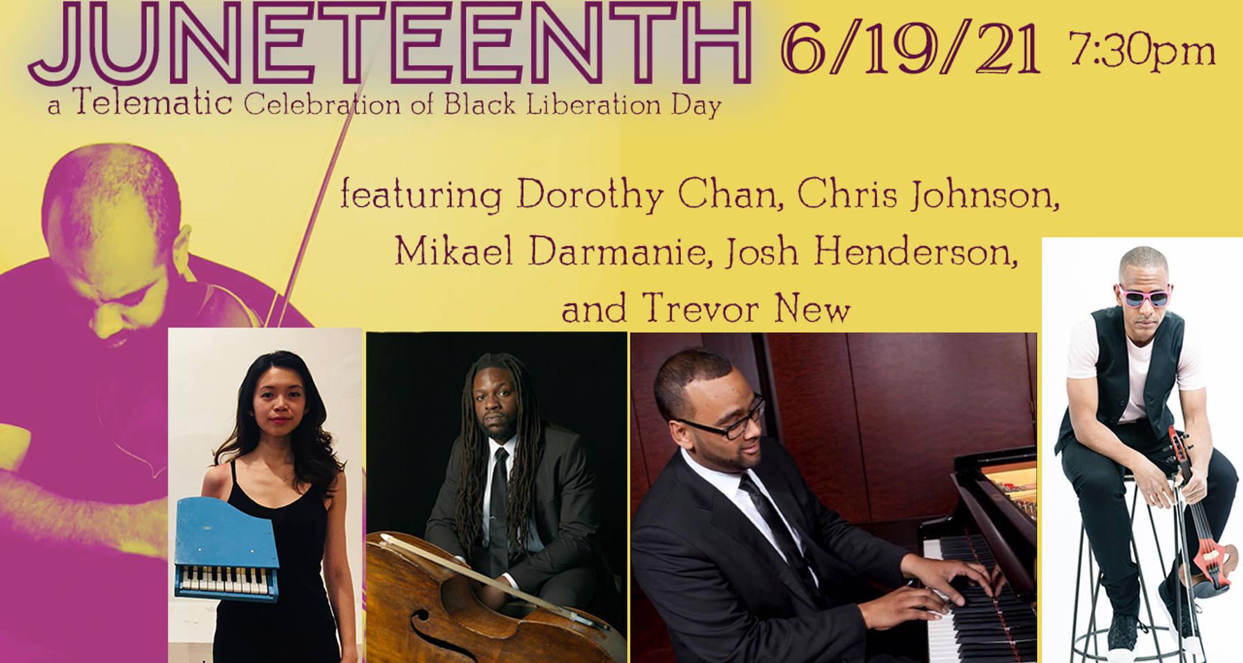 Juneteenth Celebration - a telematic celebration of Black Liberation Day