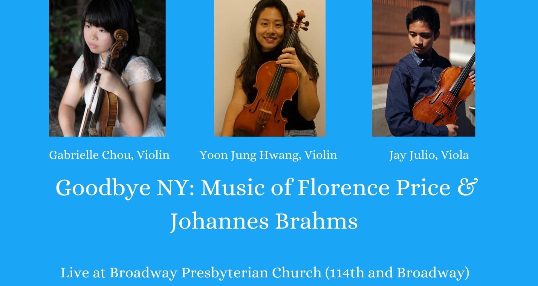 Goodbye NY: Music of Florence Price & Johannes Brahms (Livestream!)